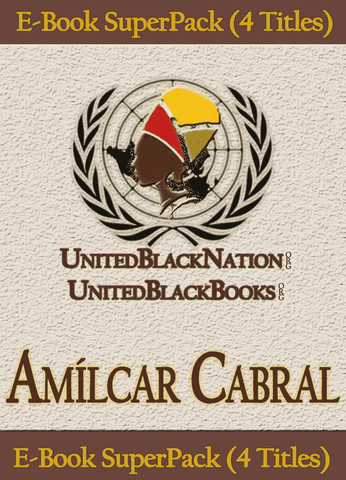 Download Amílcar Cabral - eBook SuperPack (4 Titles), Urban Books, Black History and more at United Black Books! www.UnitedBlackBooks.org