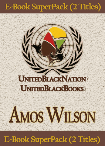 Amos Wilson - eBook SuperPack (2 Titles) African American Books at United Black Books