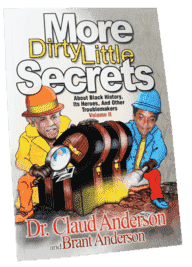 More Dirty Little Secrets, Volume II by Dr. Claude Anderson (Physical Book)