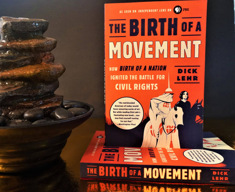 The Birth of a Movement: How Birth of a Nation Ignited the Battle for Civil Rights by (Paperback)