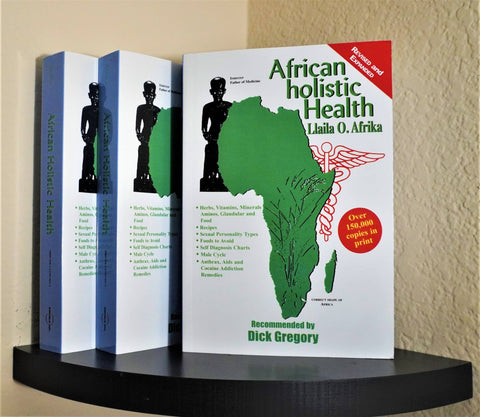 African Holistic Health by Dr. Llaila O. Afrika (Paperback & E-Book)