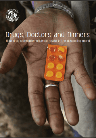 Download Consumer International - Drugs, Doctors and Dinners; How Drug Companies Influence Health in the Developing World (2007), Urban Books, Black History and more at United Black Books! www.UnitedBlackBooks.org