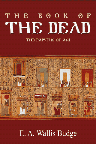 The Book of The Dead: Papyrus of Ani Vol. 1-3 by E.A. Wallis Budge (E-Book) African American Books at United Black Books