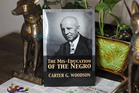 The Mis-Education of the Negro by Carter Godwin Woodson (Paperback)