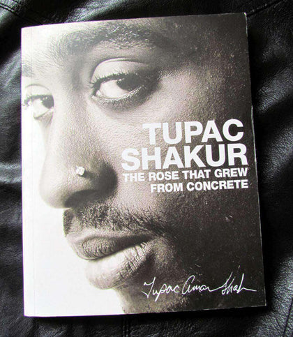 Tupac Shakur - The Rose That Grew From Concrete African American Books at United Black Books