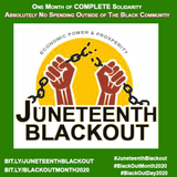 #IndefiniteBlackout #JuneteenthBlackout #BlackOutMonth (July 1st, 2020 - Indefinite) - Copy or Download Banner and Repost!
