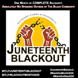 #Blackoutday2020 #Blackoutmonth2020 #juneteenthBlackout, black protest, blackeconomics