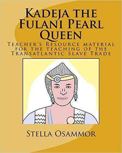 Download Kadeja the Fulani Pearl Queen by Stella Osammor (Children's E-Book), Urban Books, Black History and more at United Black Books! www.UnitedBlackBooks.org