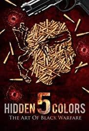 Download Hidden Colors 5: The Art Of Black Warfare (Documentary), Urban Books, Black History and more at United Black Books! www.UnitedBlackBooks.org