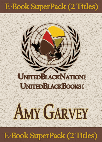 Download Amy Garvey - eBook SuperPack (2 Titles), Urban Books, Black History and more at United Black Books! www.UnitedBlackBooks.org