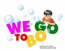 Download We Go To Bo (Children's E-Book), Urban Books, Black History and more at United Black Books! www.UnitedBlackBooks.org