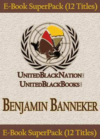 Download Benjamin Banneker - eBook SuperPack (12 Titles), Urban Books, Black History and more at United Black Books! www.UnitedBlackBooks.org