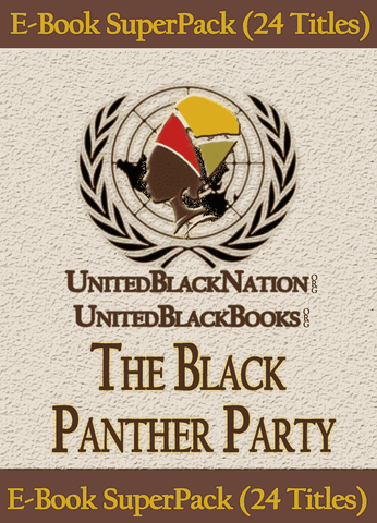 Download Black Panther Party - eBook SuperPack (24 Titles), Urban Books, Black History and more at United Black Books! www.UnitedBlackBooks.org