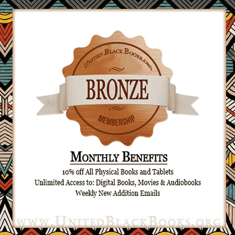 Bronze Membership $7 - Unlimited Access For A Month! - United Black Books
