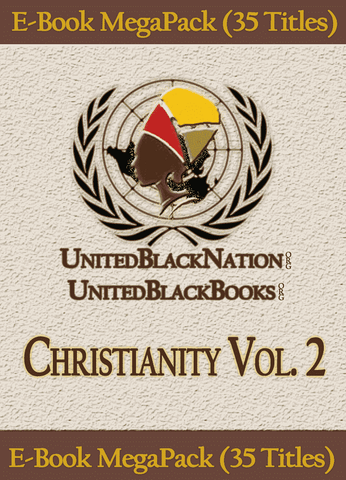 Download Christianity and Its Origins Vol. 2 - eBook SuperPack (35 Titles), Urban Books, Black History and more at United Black Books! www.UnitedBlackBooks.org
