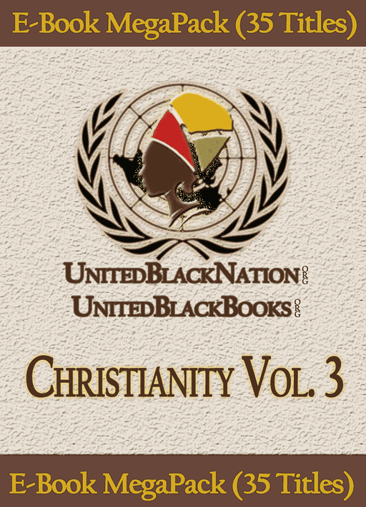 Download Christianity and Its Origins Vol. 3 - eBook SuperPack (4 Titles), Urban Books, Black History and more at United Black Books! www.UnitedBlackBooks.org