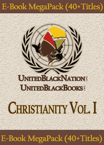 Download Christianity and Its Origins Vol.1 - eBook SuperPack (45 Titles), Urban Books, Black History and more at United Black Books! www.UnitedBlackBooks.org