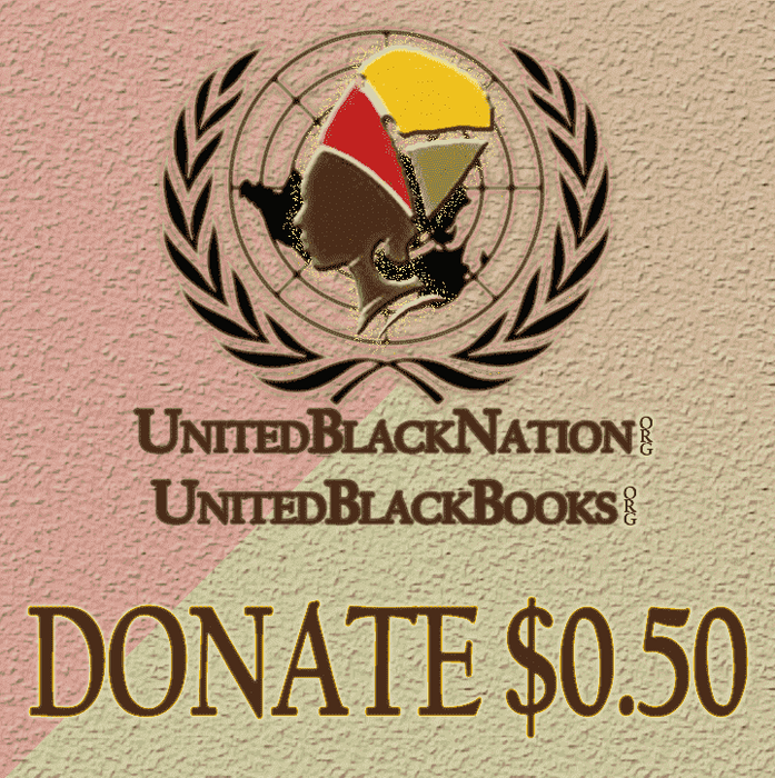 Download Donate $0.50 - Everything Helps!, Urban Books, Black History and more at United Black Books! www.UnitedBlackBooks.org