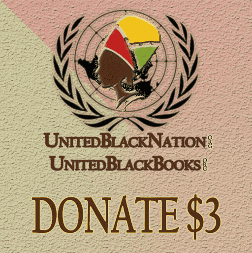 Download Donate $3 - Everything Helps!, Urban Books, Black History and more at United Black Books! www.UnitedBlackBooks.org