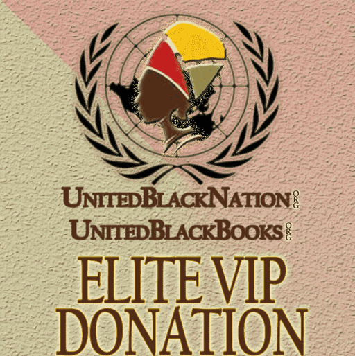 Download Donate $500 - Become an Elite VIP Member!, Urban Books, Black History and more at United Black Books! www.UnitedBlackBooks.org