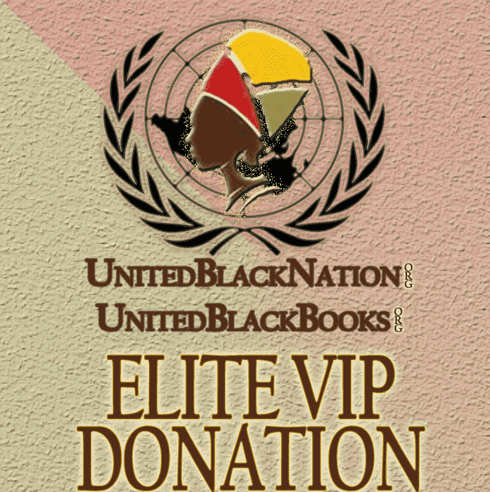 Download Donate $250 - Become an Elite VIP Member!, Urban Books, Black History and more at United Black Books! www.UnitedBlackBooks.org