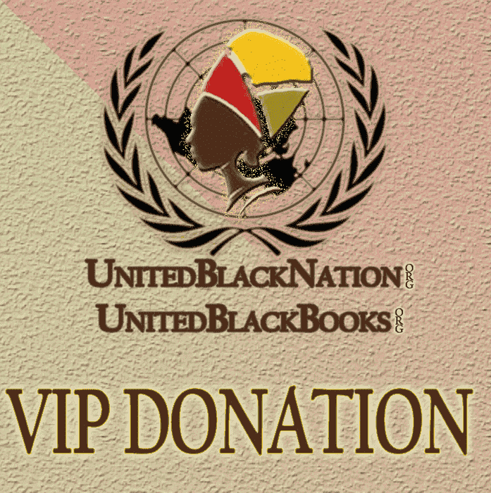 Download Donate $35 - Become a Gold VIP Member!, Urban Books, Black History and more at United Black Books! www.UnitedBlackBooks.org
