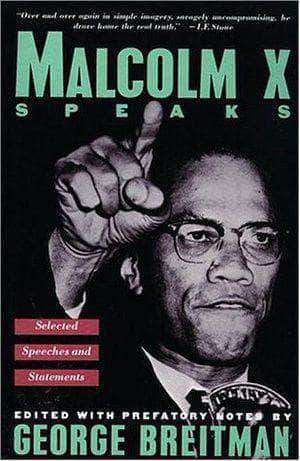 Malcolm X Speaks: Selected Speeches and Statements by George Beitman African American Books at United Black Books