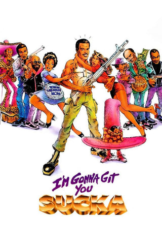 I'm Gonna Git You Sucka - 1988 (Movie)