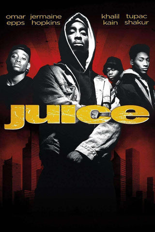 Juice - 1992 (Movie) - United Black Books