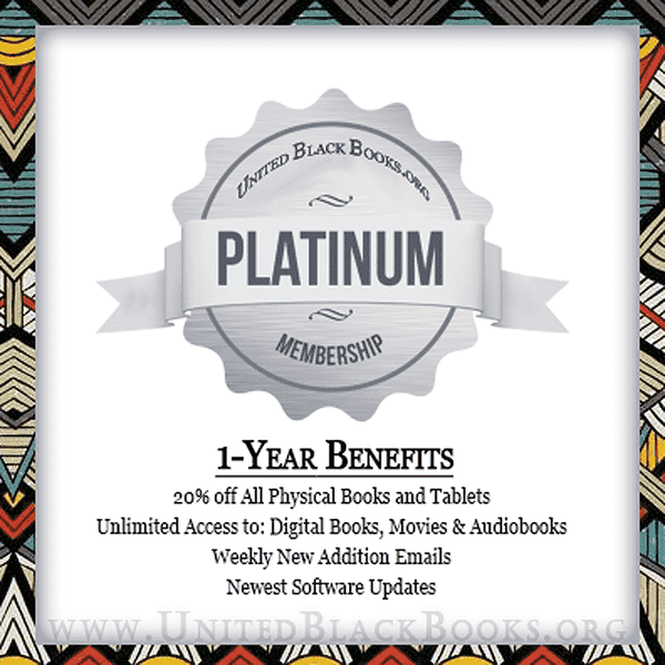 Platinum Membership - Unlimited Access + 20% Off Shipments! Only $50/Year! - United Black Books