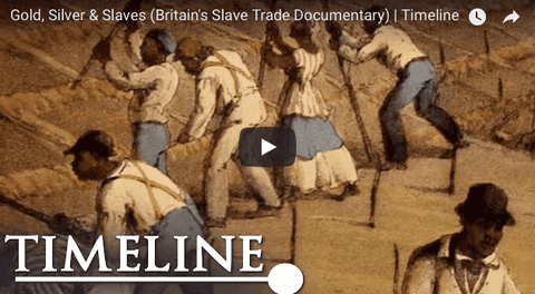 Gold, Silver & Slaves (Britain's Slave Trade Documentary)