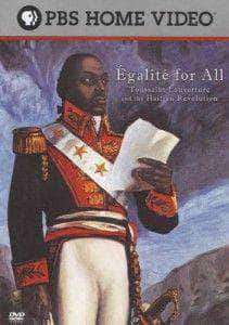 Download PBS Egalite for All: Toussaint Louverture and the Haitian Revolution (Documentary), Urban Books, Black History and more at United Black Books! www.UnitedBlackBooks.org