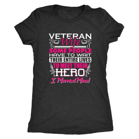 Veteran - I Married My Hero!-T-shirt-teelaunch-Next Level Ladies Triblend-Vintage Black-S-Deal Digs