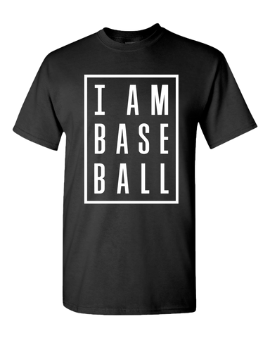 I Am Baseball T-Shirt