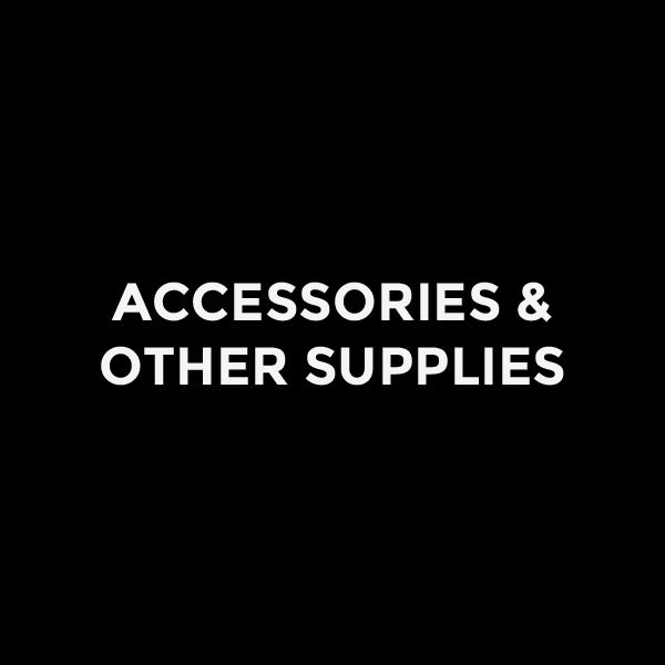 Accessories & Other Supplies