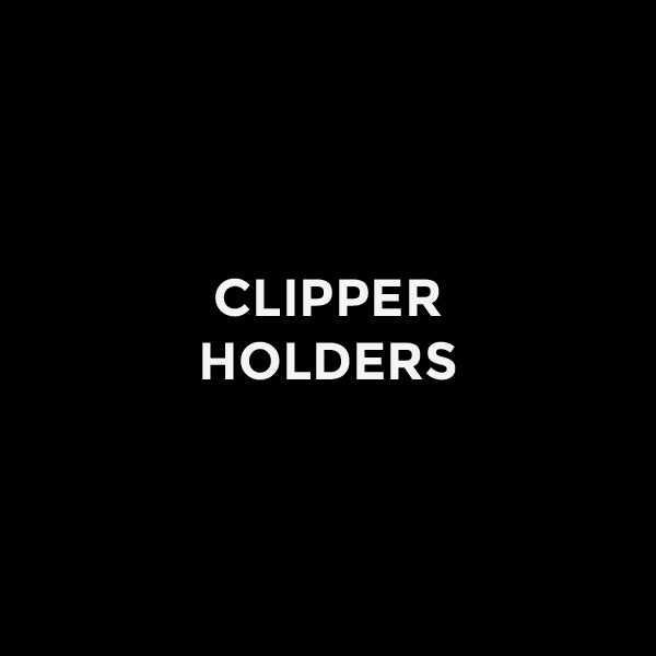 Clipper Holders