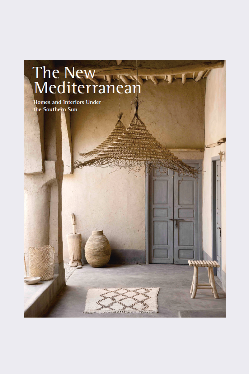 The New Mediterranean | Homes and Interiors Under the Southern Sun