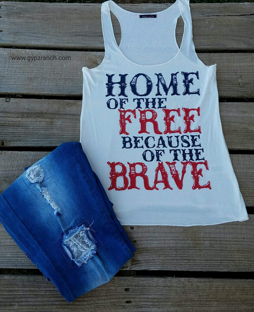 White Home of the Free Because of the Brave Tank Top