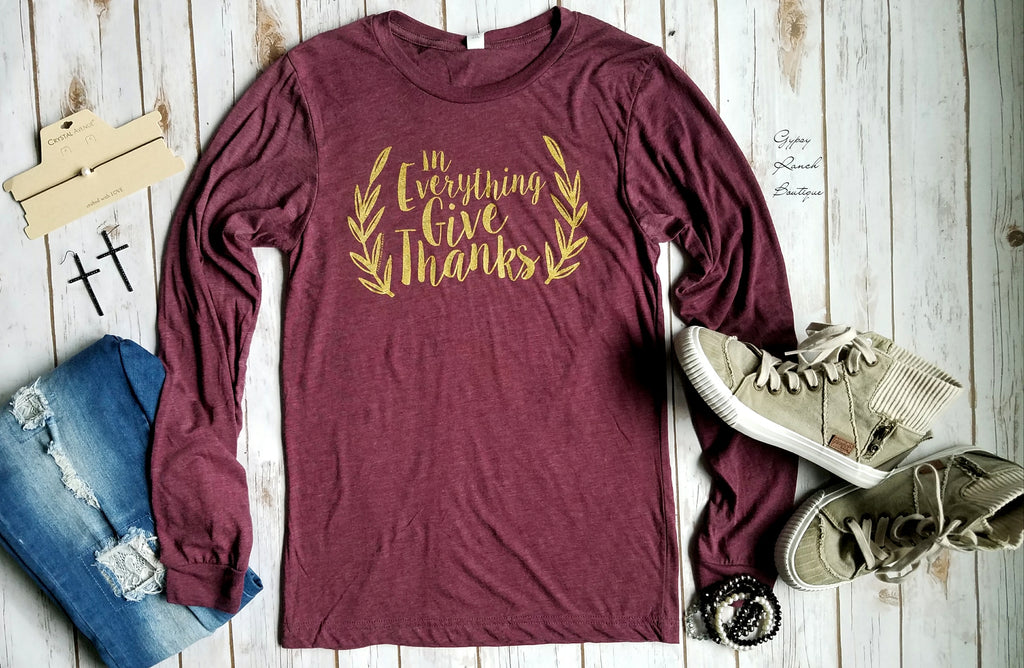 1 Thes- 5:18 In Everything Give Thanks Top - Also in Plus Size