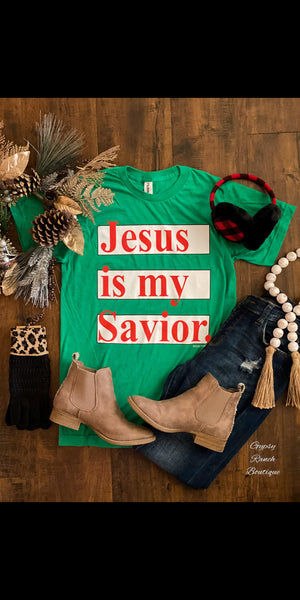 Jesus is my Savior Top - Also in Plus Size