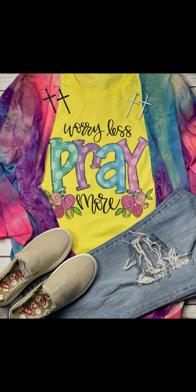 Worry Less Pray More Top - Also in Plus Size