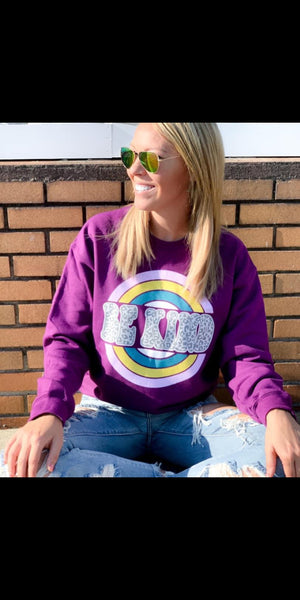 Be Kind Purple Sweatshirt - Also in Plus Size