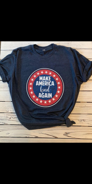 Make America Kind Again Top - Also in Plus Size