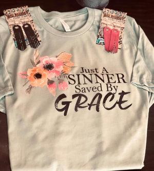 Just A Sinner Saved By Grace Top - Also in Plus Size