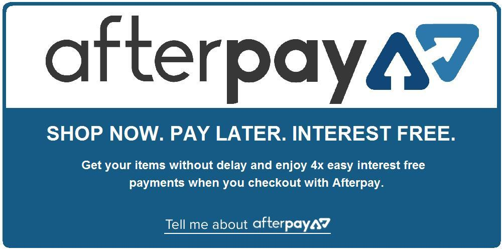 Shop Now. Pay later with Afterpay