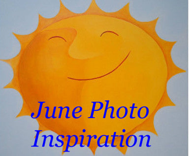 June Photo inspiration....