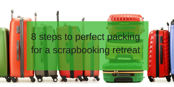 8 Steps to Perfect Packing for a retreat