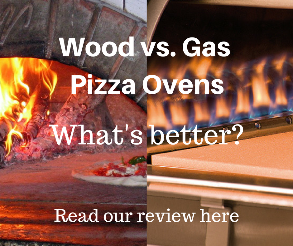 Wood vs. Gas Fire Pizza Oven, which is best?