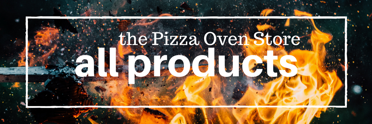 The Pizza Oven Store All Products Collection