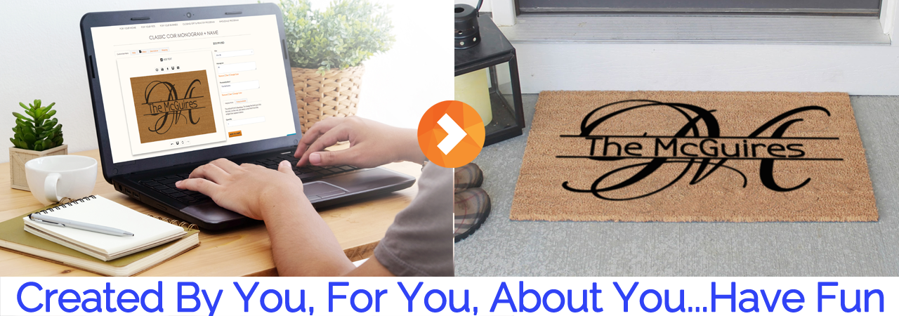Create by you the personalized doormats way...unique